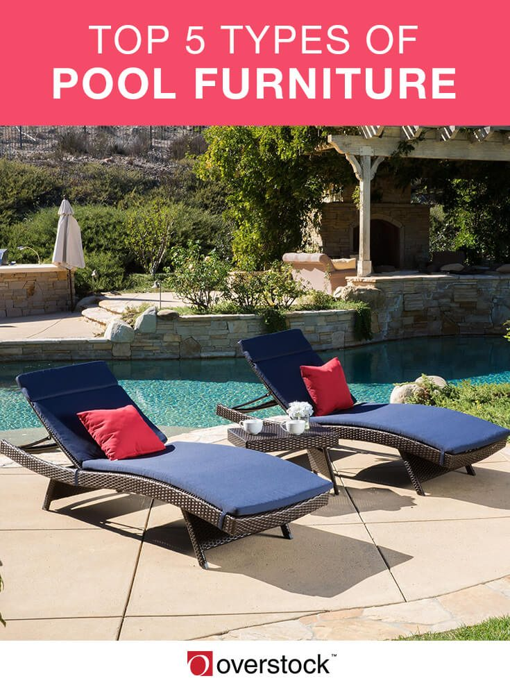 5 types of pool furniture for a backyard oasis - overstock.com PGCDJBF