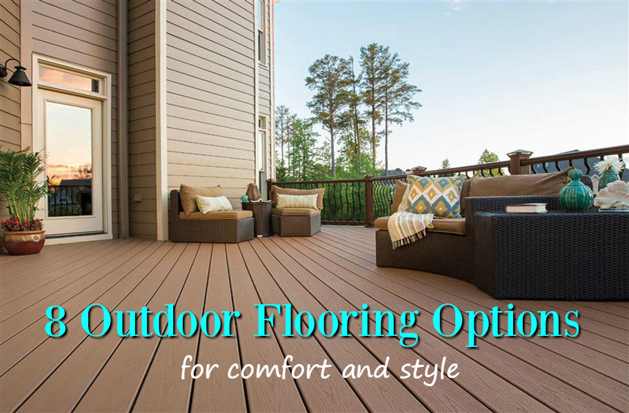 8 outdoor flooring options for style u0026 comfort: find the perfect DYDRQQK