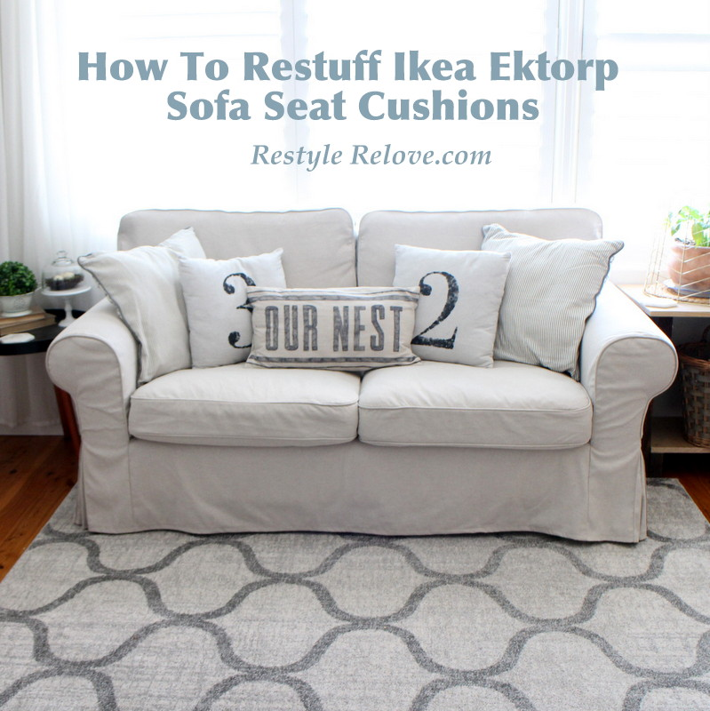 ıkea ektorp sofa how to restuff ikea ektorp sofa cushions cheap, easy and quick IBYUAAY