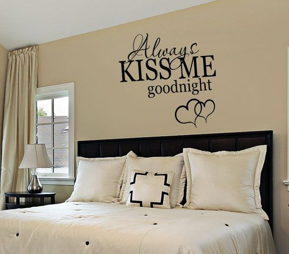 Stunning Bedroom Decor - Bedroom Wall Decal - Always Kiss Me Goodnight - bedroom wall decor stickers