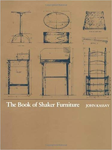 the book of shaker furniture: john kassay: 9780870232756: amazon.com: books FWLNGBQ